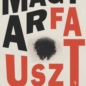 Balazs Attila Magyarfauszt