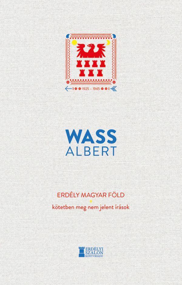 Wass Albert KErdely magyar fold